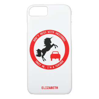 Funny Teacher With Unicorn And Traffic Sign iPhone 8/7 Case