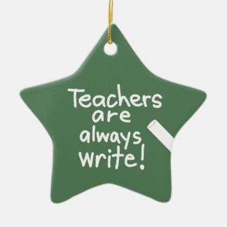 Funny Teachers are Write Teacher Appreciation Christmas Ornament