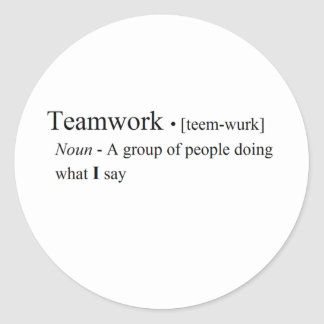 Funny Teamwork Products Classic Round Sticker