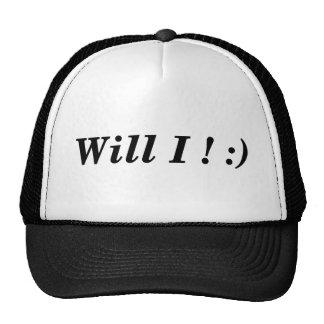 Funny Tee - Will I! :) Cap