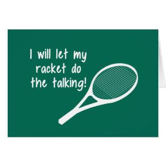 Funny Tennis Racket Saying Greeting Card