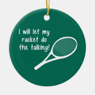 Funny Tennis Racket Saying Christmas Ornament