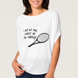 Funny Tennis Racket Saying T-Shirt