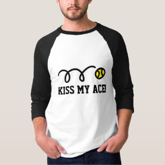 Funny tennis shirt with quote | Kiss my ace!