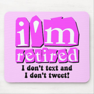 Funny text tweet retirement mouse pads