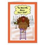 Funny Thanksgiving Card:  Moist Turkey Greeting Card