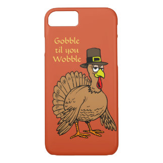 Funny Thanksgiving Gobble Til You Wobble Turkey iPhone 8/7 Case