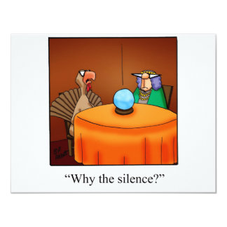 Funny Thanksgiving Turkey Fortune Cartoon Gifts! 11 Cm X 14 Cm Invitation Card