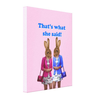 Funny that's what she said text canvas print