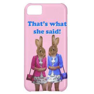 Funny that's what she said text case for iPhone 5C
