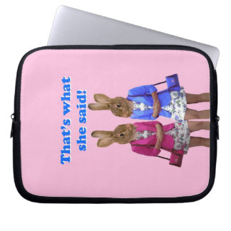 Funny that's what she said text laptop computer sleeves