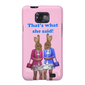 Funny that's what she said text samsung galaxy s2 cases