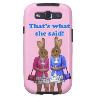 Funny that's what she said text samsung galaxy SIII cover