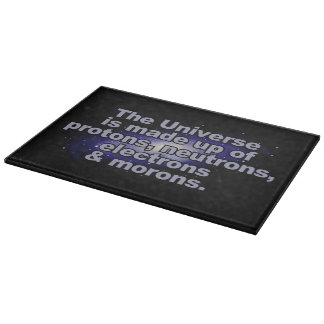 "Funny ""The Universe"" cutting board"