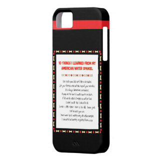 Funny Things I Learned From American Water Spaniel iPhone 5 Cases