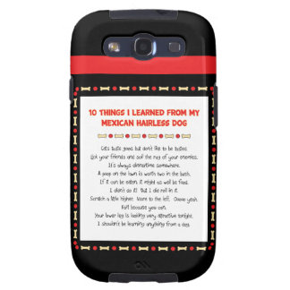Funny Things I Learned From Mexican Hairless Dog Samsung Galaxy SIII Covers