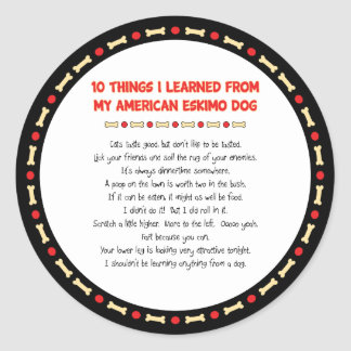 Funny Things I Learned From My American Eskimo Dog Round Sticker