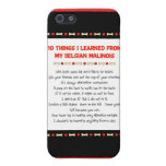 Funny Things I Learned From My Belgian Malinois Cover For iPhone 5/5S