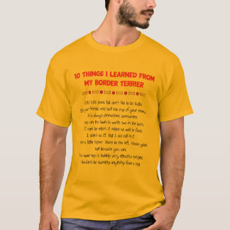 Funny Things I Learned From My Border Terrier T-Shirt
