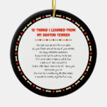 Funny Things I Learned From My Boston Terrier Round Ceramic Decoration