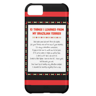 Funny Things I Learned From My Brazilian Terrier iPhone 5C Case