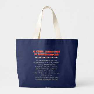 Funny Things I Learned From My Doberman Pinscher Large Tote Bag