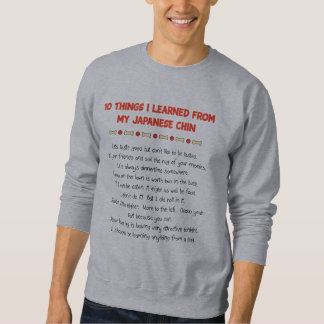 Funny Things I Learned From My Japanese Chin Sweatshirt