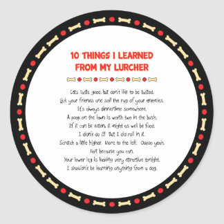 Funny Things I Learned From My Lurcher Classic Round Sticker