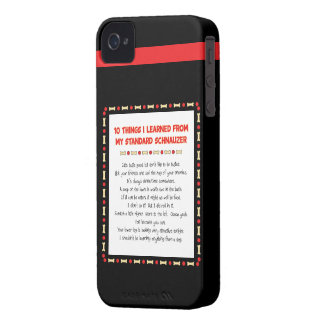 Funny Things I Learned From My Standard Schnauzer iPhone 4 Case