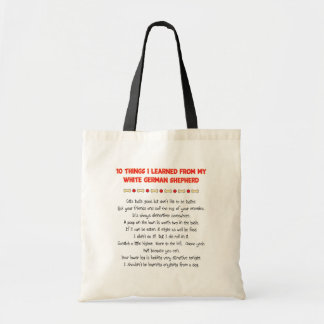 Funny Things I Learned From White German Shepherd Budget Tote Bag