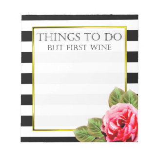 Funny Things To Do But First Wine Notepad