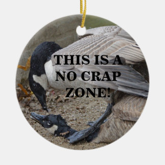 Funny This is a no crap zone! Canada Geese Christmas Ornament