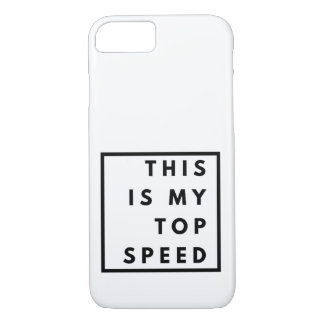 Funny - This is My Top Speed iPhone 8/7 Case
