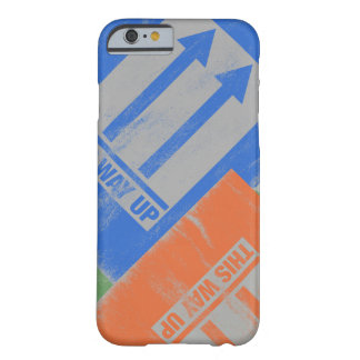 Funny 'This way up' signs Barely There iPhone 6 Case