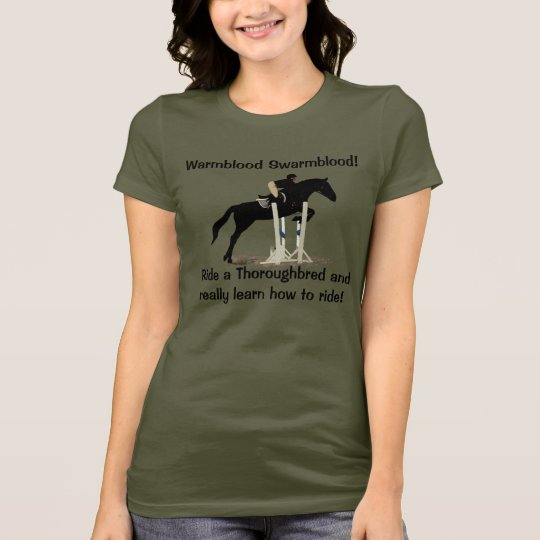 Funny Thoroughbred Horse People Humour T-Shirt