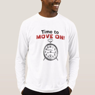 Funny Time to MOVE ON with Vintage Clock V10 T-Shirt