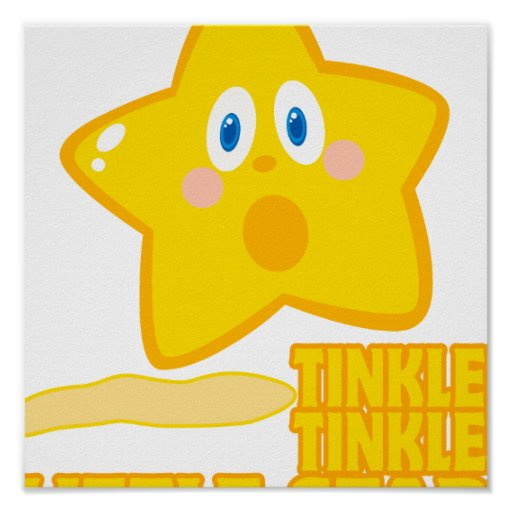 funny tinkle tinkle little star poster