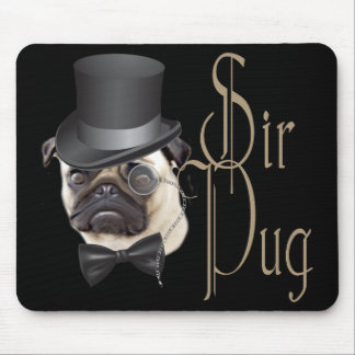 Funny Top Hat Monocle Sir Pug Dog Mouse Pads