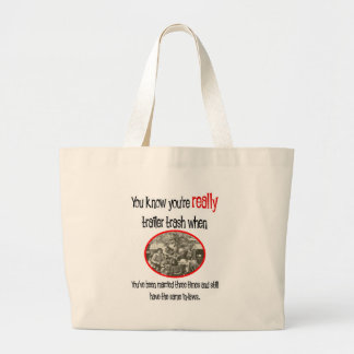 Funny Trailer Park Shirt Bags