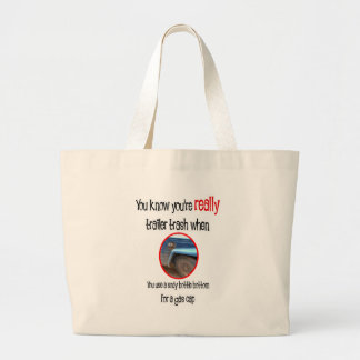Funny Trailer Park Shirts and Gifts Large Tote Bag