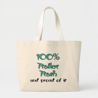 Funny Trailer Park Shirts and Gifts Jumbo Tote Bag