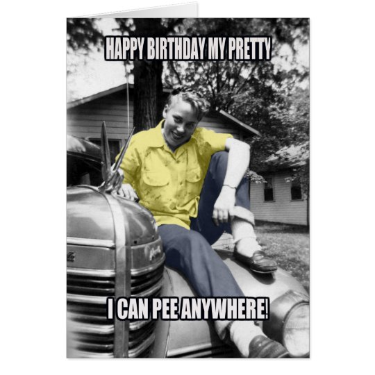 FUNNY TRANSGENDER VINTAGE PHOTO BIRTHDAY CARD PEE