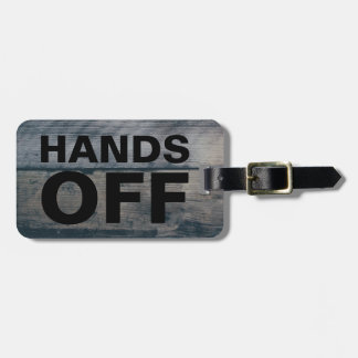 Funny Travel Baggage Claim | Hands Off Rustic Wood Luggage Tag