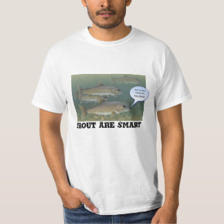 "Funny ""Trout Are Smart"" - funny fishing shirts"