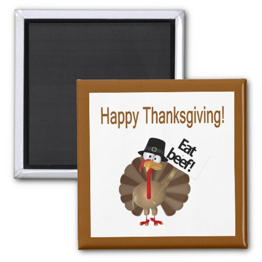 Funny Turkey, Happy Thanksgiving Square Magnet