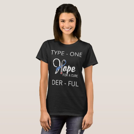 Funny Type 1 Diabetes - Diabetes Awareness T-Shirt