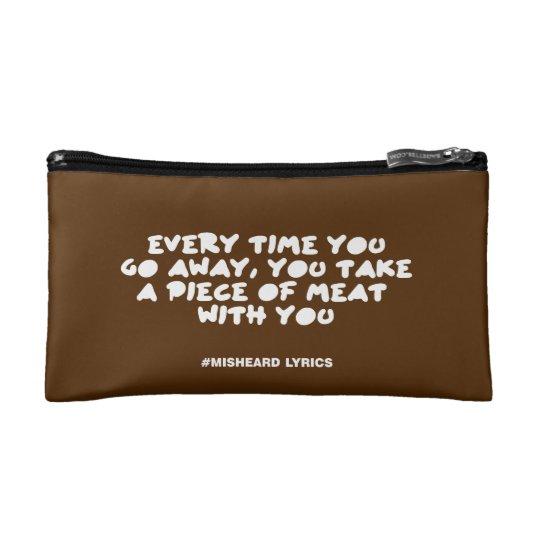 Funny typographic misheard song lyrics makeup bag