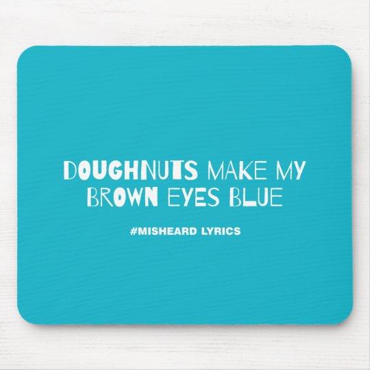 Funny typographic misheard song lyrics mouse mat
