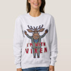 Funny Ugly Christmas Vixen Reindeer Election Sweatshirt