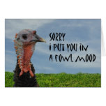Funny Ugly Turkey Apology Sorry Greeting Card